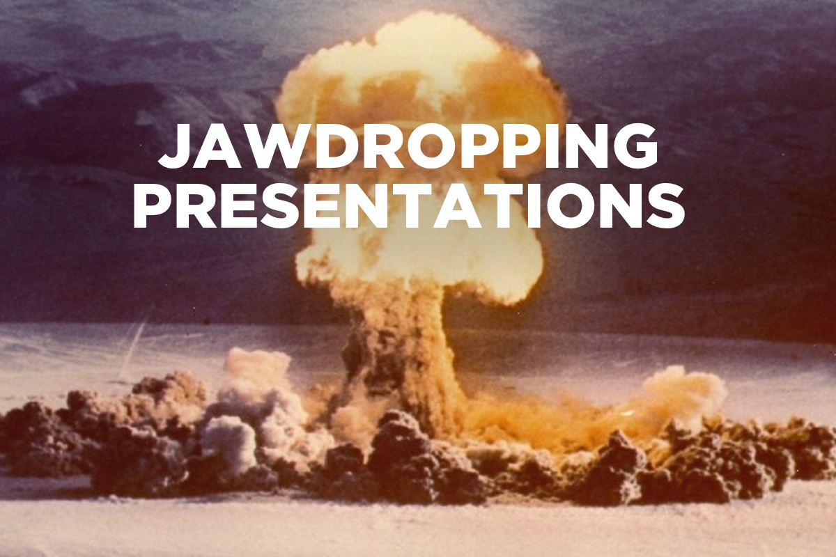 Jawdropping Presentations